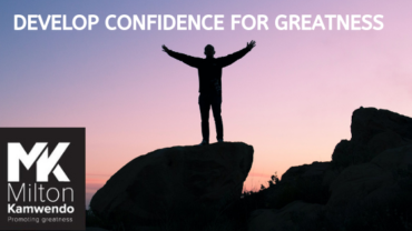Develop Confidence for Greatness